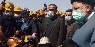 رئیسی برای رفع مشکلات کارگران معدن پروده دستور ویژه داد